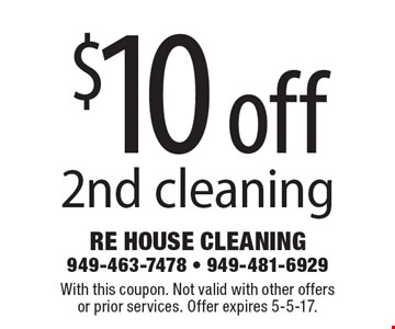 $10 off 2nd cleaning. With this coupon. Not valid with other offersor prior services. Offer expires 5-5-17.