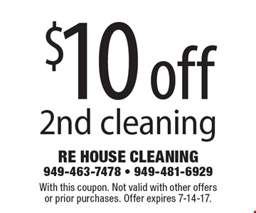 $10 off 2nd cleaning. With this coupon. Not valid with other offers or prior purchases. Offer expires 7-14-17.