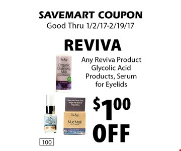 $1.00 Off Reviva. Any Reviva Product Glycolic Acid Products, Serum for Eyelids.
