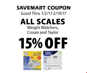 15% off All Scales Weight Watchers, Conair and Taylor.