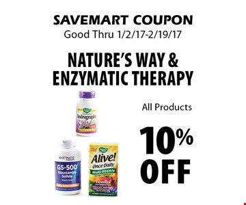 10% Off Nature's Way & Enzymatic Therapy All Products. SAVEMART COUPON Good Thru 1/2/17-2/19/17.