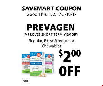 $2.00Off Prevagen Improves Short Term Memory. Regular, Extra Strength or Chewables. SAVEMART COUPON Good Thru 1/2/17-2/19/17