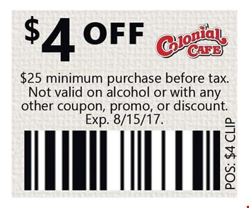 $4 Off $25 minimum purchase