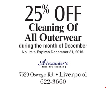 25% OFF Cleaning Of All Outerwear during the month of December. No limit. Expires December 31, 2016.