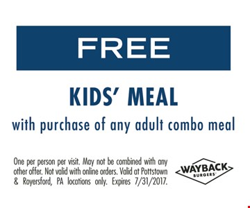 Free Kid's Meal With Purchase Of Any Adult Combo Meal
