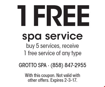 1 Free spa service. Buy 5 services, receive 1 free service of any type. With this coupon. Not valid with other offers. Expires 2-3-17.