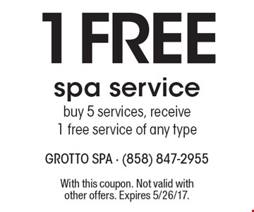 1 Free spa service buy 5 services, receive 1 free service of any type. With this coupon. Not valid with other offers. Expires 5/26/17.