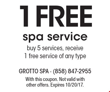 1 Free spa servicebuy 5 services, receive 1 free service of any type. With this coupon. Not valid with other offers. Expires 10/20/17.