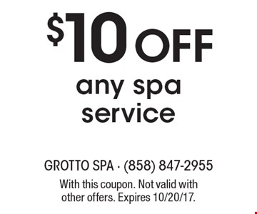 $10 Off any spa service. With this coupon. Not valid with other offers. Expires 10/20/17.