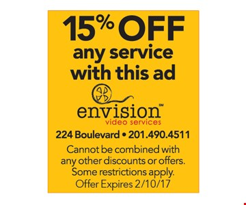 15% Off Any Service With This Ad. Cannot be combined with any other discounts or offers. Some restrictions apply. Offer expires 2/10/17.