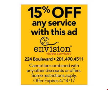 15% off any service with this ad. Cannot be combined with any other discounts or offers. Some restrictions apply. Offer expires 4/14/17.