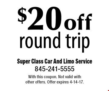 $20 off round trip. With this coupon. Not valid with other offers. Offer expires 4-14-17.