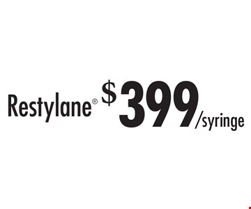 $399/Syringe Restylane®. See website for full details & restrictions. Card must be presented at consult. All promotions are for new consultations only and cannot be used with other offers. Expires 7-31-17.