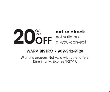 20% Off entire check. Not valid on all-you-can-eat. With this coupon. Not valid with other offers. Dine in only. Expires 1-27-17.
