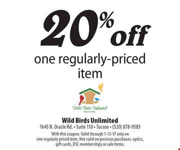 20% off one regularly-priced item. With this coupon. Valid through 1-13-17 only on one regularly priced item. Not valid on previous purchases, optics, gift cards, DSC memberships or sale items.
