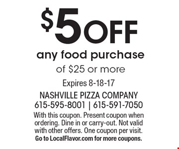 $5 Off any food purchase of $25 or more. With this coupon. Present coupon when ordering. Dine in or carry-out. Not valid with other offers. One coupon per visit. Go to LocalFlavor.com for more coupons.Expires 8-18-17