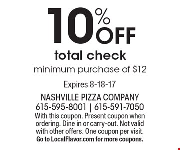 10% Off total check. Minimum purchase of $12. With this coupon. Present coupon when ordering. Dine in or carry-out. Not valid with other offers. One coupon per visit. Go to LocalFlavor.com for more coupons.Expires 8-18-17