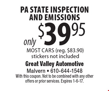 only $39.95 PA State Inspection And Emissions Most Cars (reg. $83.90) stickers not included. With this coupon. Not to be combined with any other offers or prior services. Expires 1-6-17.