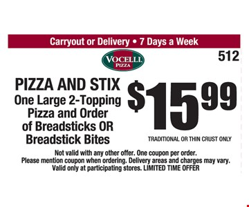 Pizza and Stix $15.99