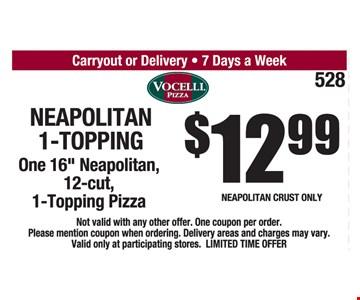 Neapolitan 1-Topping $12.99