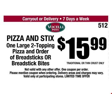 $15.99 Pizza & Stix