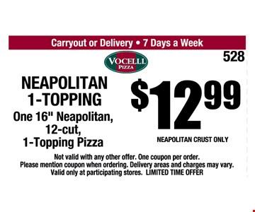 $12.99 Neapoliatan 1-Topping