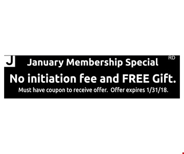 No initiation fee and free gift