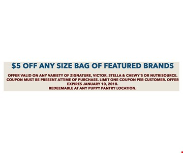 $5 Off any size bag of featured brands