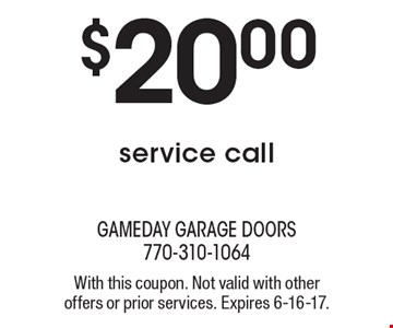 $20.00 service call. With this coupon. Not valid with other offers or prior services. Expires 6-16-17.