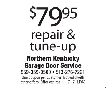 $79.95 repair & tune-up. One coupon per customer. Not valid with other offers. Offer expires 11-17-17. LF03