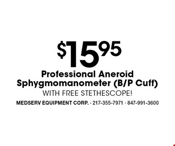 $15.95 Professional Aneroid Sphygmomanometer (B/P Cuff) WITH FREE STETHESCOPE!.