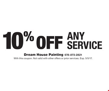 10% Off Any Service. With this coupon. Not valid with other offers or prior services. Exp. 5/5/17.