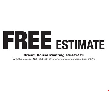Free Estimate. With this coupon. Not valid with other offers or prior services. Exp. 5/5/17.