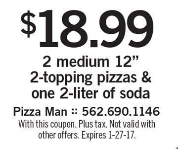 $18.99 2 medium 12