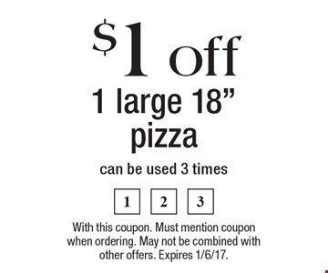 $1 off 1 large 18