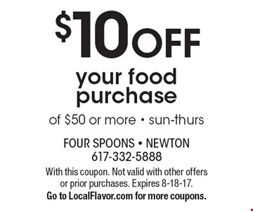 $10 OFF your food purchase of $25 or more - sun-thurs. With this coupon. Not valid with other offers or prior purchases. Expires 8-18-17.Go to LocalFlavor.com for more coupons.