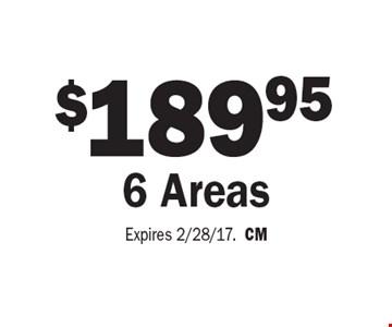 $189.95 6 Areas. Expires 2/28/17.CM