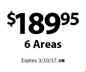 $189.95 6 Areas. Expires 3/10/17. CM