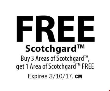 free Scotchgard. Buy 3 Areas of Scotchgard, get 1 Area of Scotchgard free. Expires 3/10/17. CM