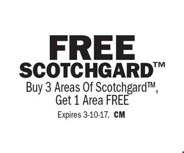 Free Scotchgard Buy 3 Areas Of Scotchgard, Get 1 Area FREE. Expires 3-10-17. CM