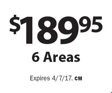 $189.95 6 Areas. Expires 4/7/17. CM