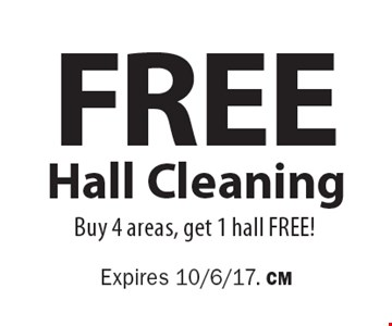 Free Hall Cleaning. Buy 4 areas, get 1 hall FREE! Expires 10/6/17. CM