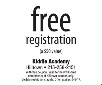 Free Registration (A $50 Value). With this coupon. Valid for new/full-time enrollments at Hilltown location only. Certain restrictions apply. Offer expires 5-5-17.