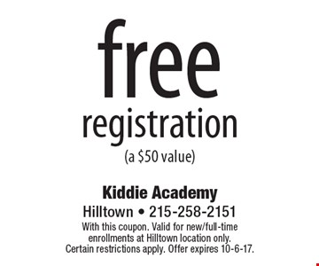 free registration (a $50 value). With this coupon. Valid for new/full-time enrollments at Hilltown location only. Certain restrictions apply. Offer expires 10-6-17.
