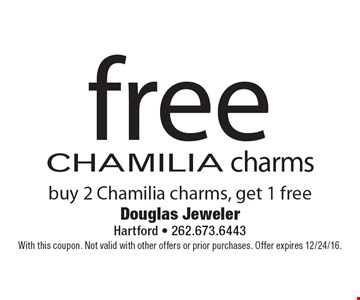 Free CHAMILIA charms. Buy 2 Chamilia charms, get 1 free. With this coupon. Not valid with other offers or prior purchases. Offer expires 12/24/16.