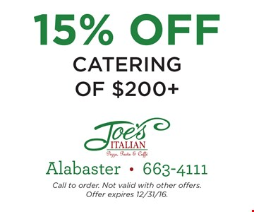 15% Off Catering of $200 or more