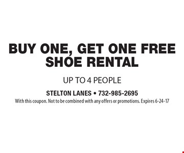 Free shoe rental with purchase of one shoe rental. Up to 4 people. With this coupon. Not to be combined with any offers or promotions. Expires 6-24-17
