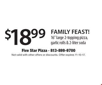 $18.99 FAMILY FEAST! 16