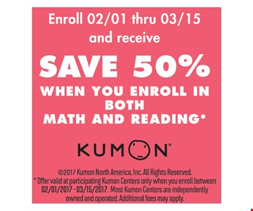 Save 50% when you enroll in math and reading.