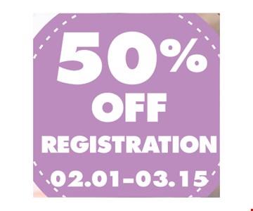 50% off registration.